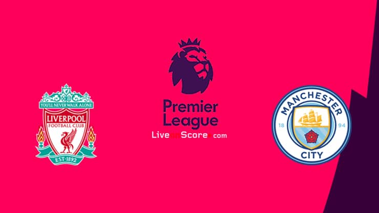 Live Streaming Liverpool vs Manchester City